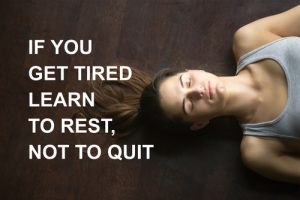 Rest, Don't Give Up