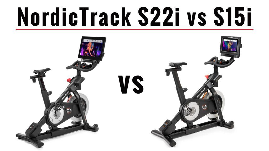 NordicTrack S22i vs S15i Studio Bike Comparison